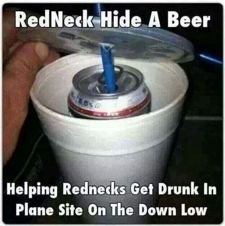 beer sneaky rednecks funny - 8033669888