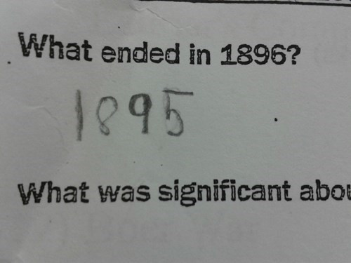 Photo of a question on a test exam of 'What ended in 1806?' to which the student answered '1805' - which is 100% accurate.