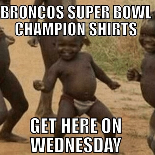 broncos,nfl,super bowl,Third World Success Kid