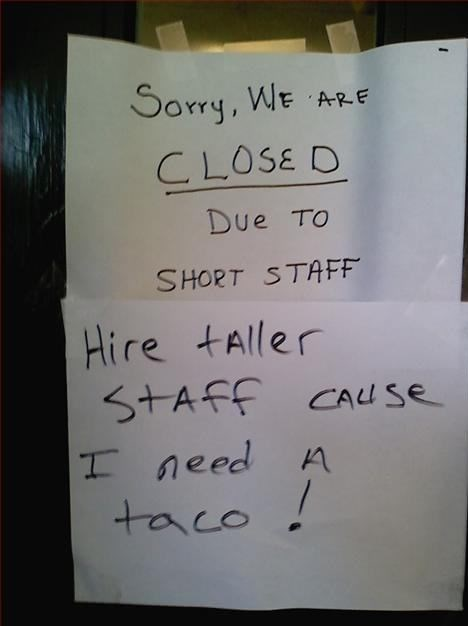 monday thru friday,tacos,signs,work,puns,fast food,g rated