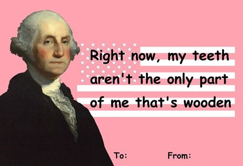george washington funny Valentines day dating - 8036062464