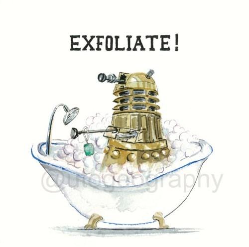dalek pun print exfoliate Exterminate etsy - 8036241920