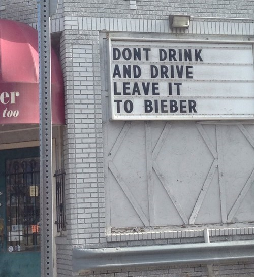 monday thru friday Leave it to Beaver signs work puns justin bieber g rated
