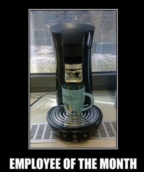 employee of the month,coffee maker,funny