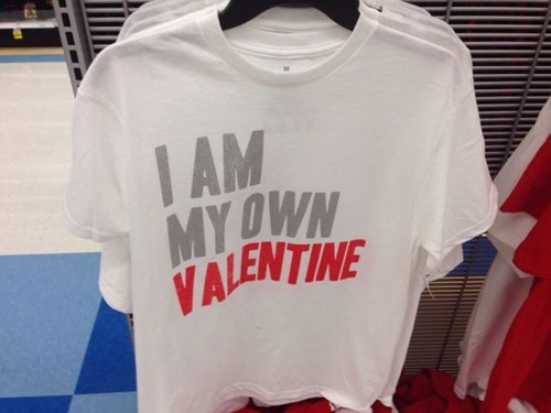 poorly dressed t shirts Valentines day g rated