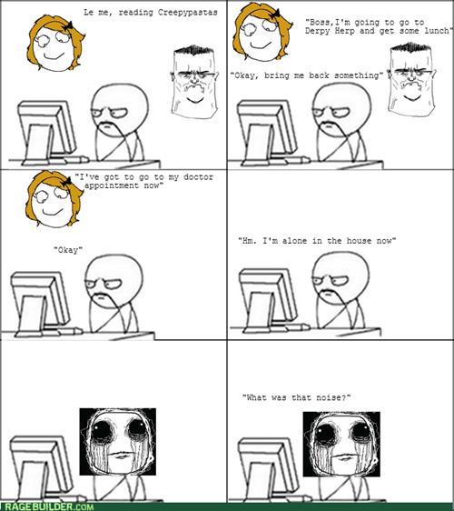 noises creepypasta alone computer guy - 8040748288