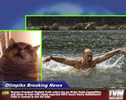 Olimpiks Breaking News - Russian President Vladimir Putin enters the Ice Water Swim Competition and elects to train with highly regarded KKPS Coach Rocky Bellbottoms! Putin is favored to win the Gold.