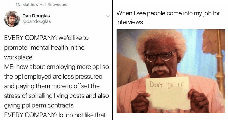Funny memes about suffering, work, jobs, bosses.