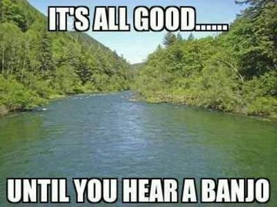 deliverance,banjos,rednecks