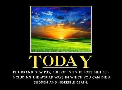 horrible death,today,funny