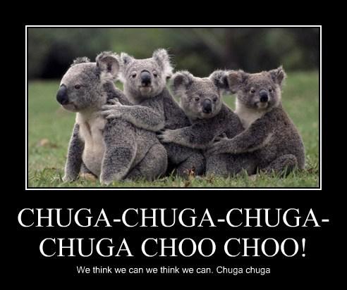 CHUGA-CHUGA-CHUGA-CHUGA CHOO CHOO!