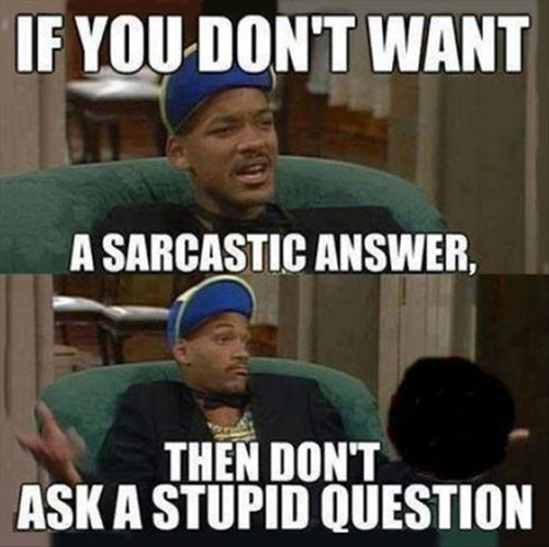 fresh prince wisdom sarcasm funny - 8058225152