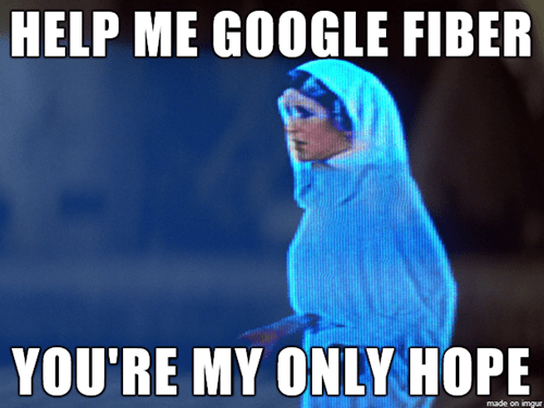 comcast star wars you're my only hope time warner google fiber - 8060344576