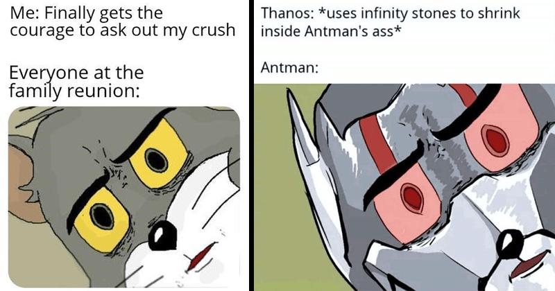 funny unsettled tom memes
