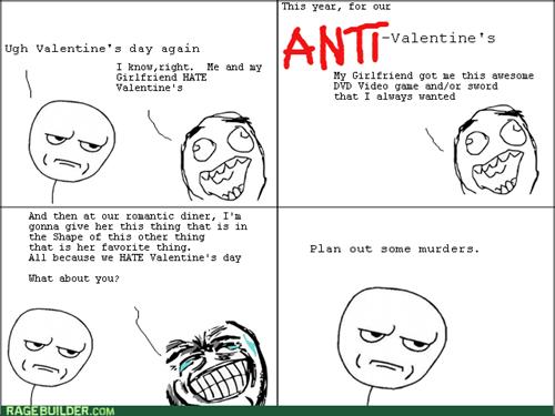rage,Valentines day