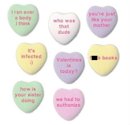 Sad,candy hearts,funny,Valentines day