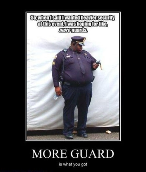 security fat guard funny - 8068660736