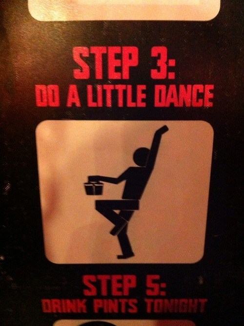 dance,drinking,funny,sign,steps