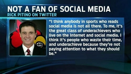 Championship Coach (and Notes Philanderer) Rick Pitino Thinks You Sports Kids Have Better Things to do Than the Social Media-thing