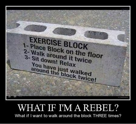 exercise rebel serious funny