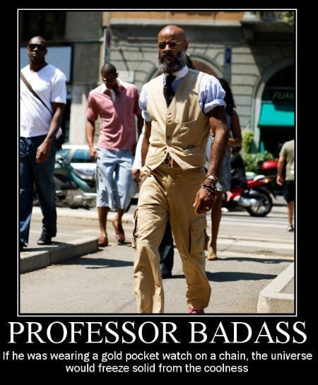 awesome fashion cool funny Professors