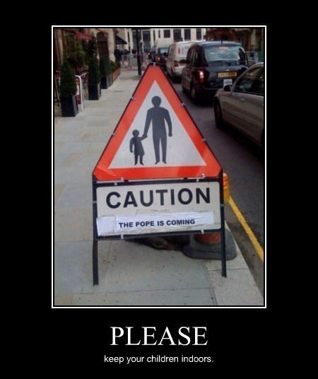 sign,caution,pope,funny
