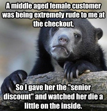customers,Confession Bear,senior discount