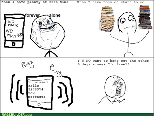 studying forever alone Y U NO cell phone - 8074406656