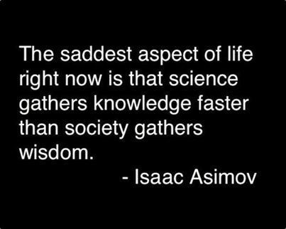 wisdom isaac asimov science quote - 8074414336