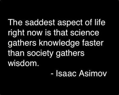 wisdom isaac asimov science quote - 8074414336