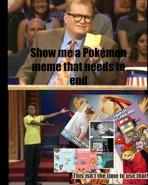 Pokémon there is never enough twitch plays pokemon Memes - 8074489344