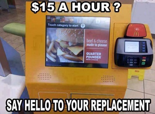 outsourcing automation McDonald's robots minimum wage workers