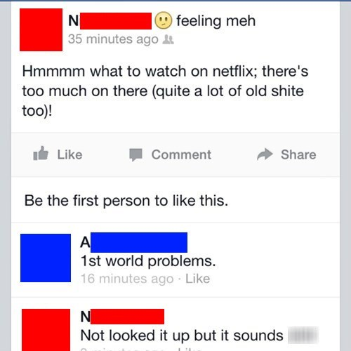 facepalm First World Problems netflix - 8075841792