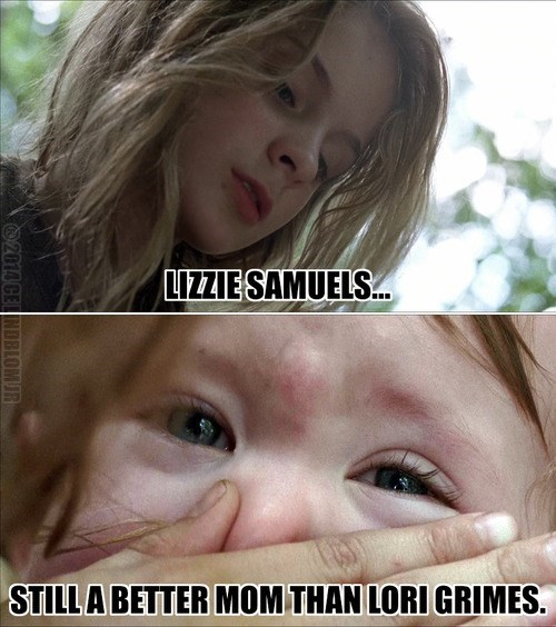 lizzie is crazy,lori grimes,The Walking Dead