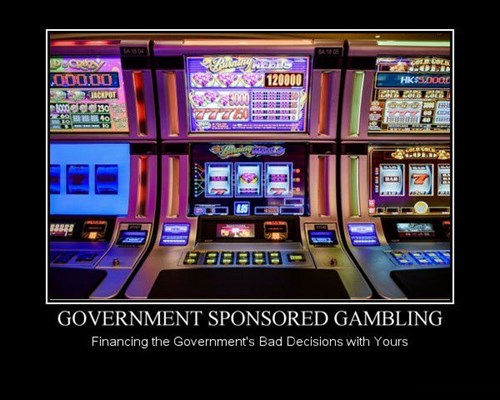 government bad idea gambling idiots funny - 8076142848