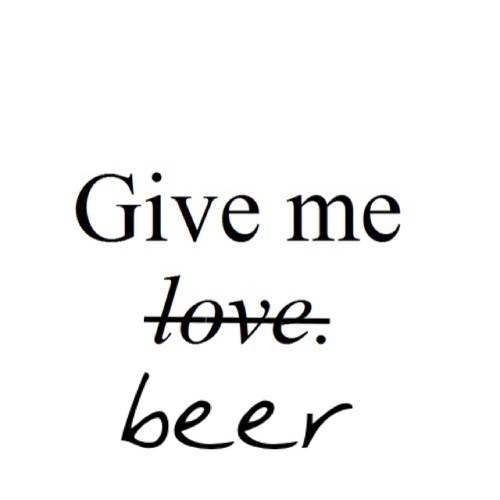 beer funny love