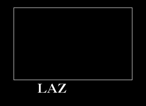 lazy funny - 8081914368