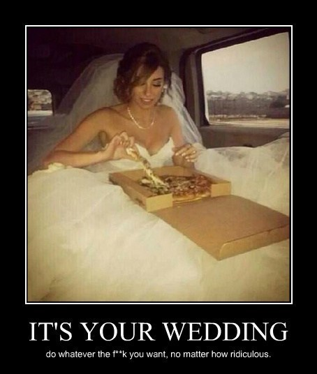 bad idea,dress,funny,pizza,wedding