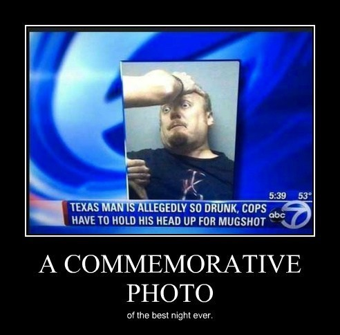 drunk mug shot idiots texas funny after 12 - 8085046272