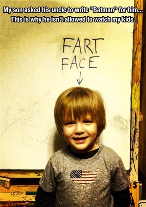 fart face,parenting,batman,uncles