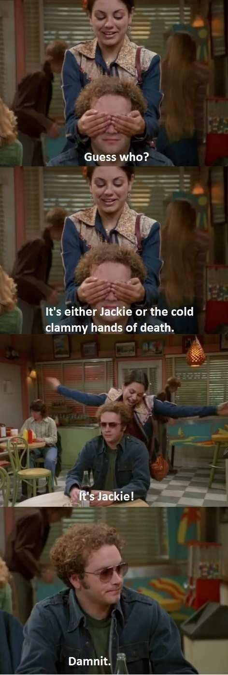 Death,breakup,that 70s show