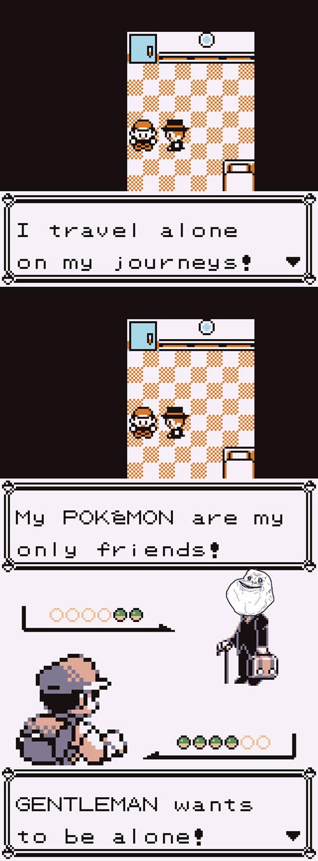 forever alone,Pokémon