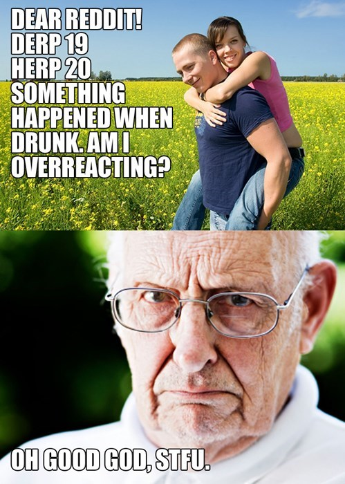 I Am That Old Man - Dating Fails - dating memes, dating