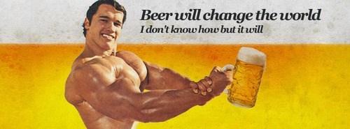 beer Arnold Schwarzenegger quote funny - 8090775040