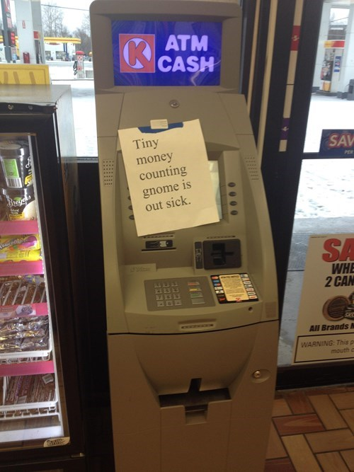 monday thru friday,sign,ATM,work,convenience store,note,g rated