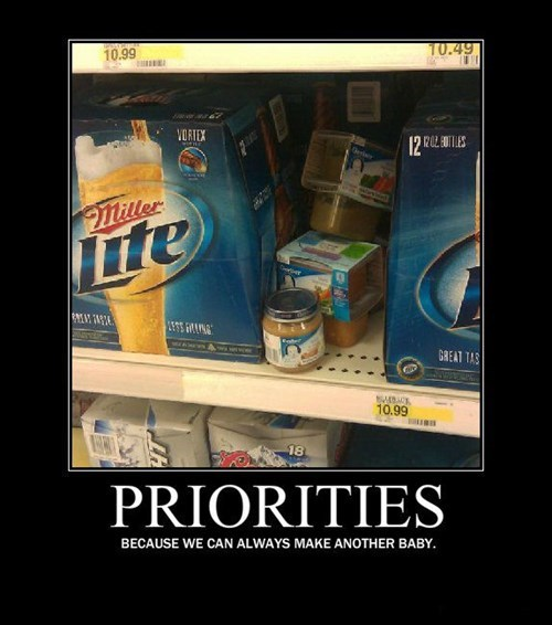 Babies,beer,population,priorities,funny