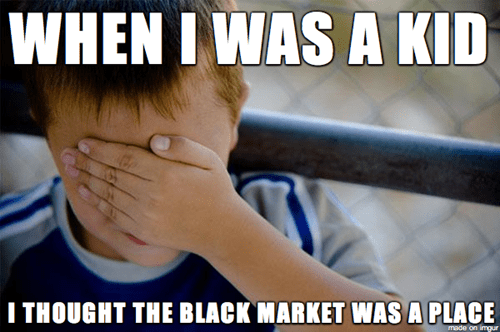 stupid kid thoughts,kids,black market