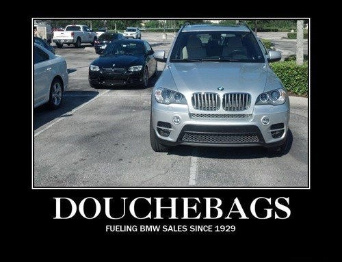 douche jerks funny bmw parking