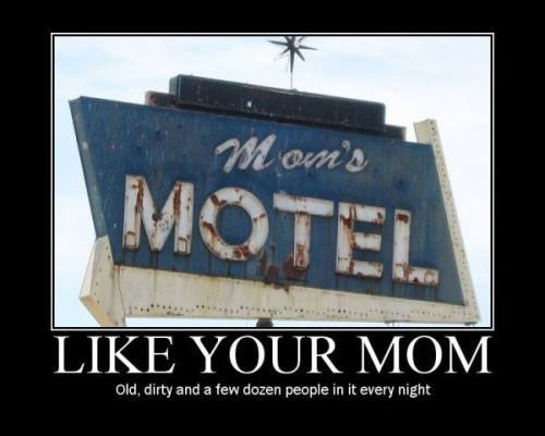 sign,your mom,motel,funny