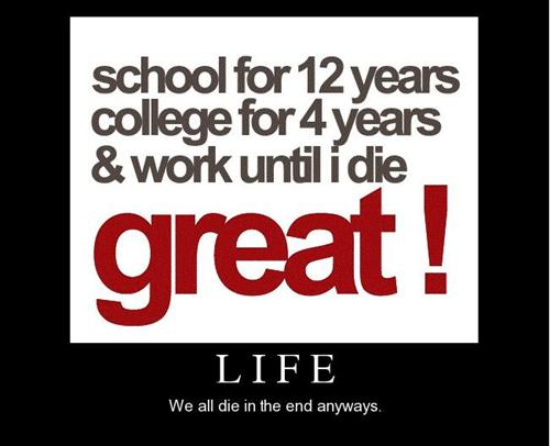 life depressing funny college - 8102692096
